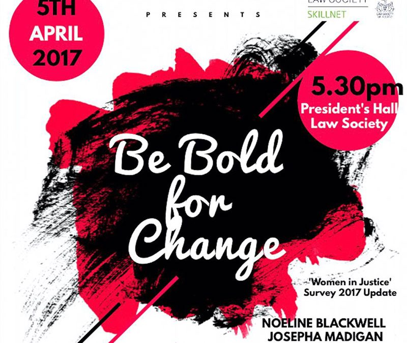 Be Bold for Change – 5th April 2017